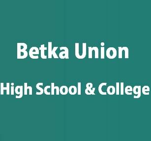 Betka Union High School And College